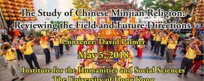 The study of Chinese Minjian Religion: Reviewing the Field and Future Directions 2018