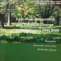 Conference on East West Encounters and Religious Change in Modernizing East Asia