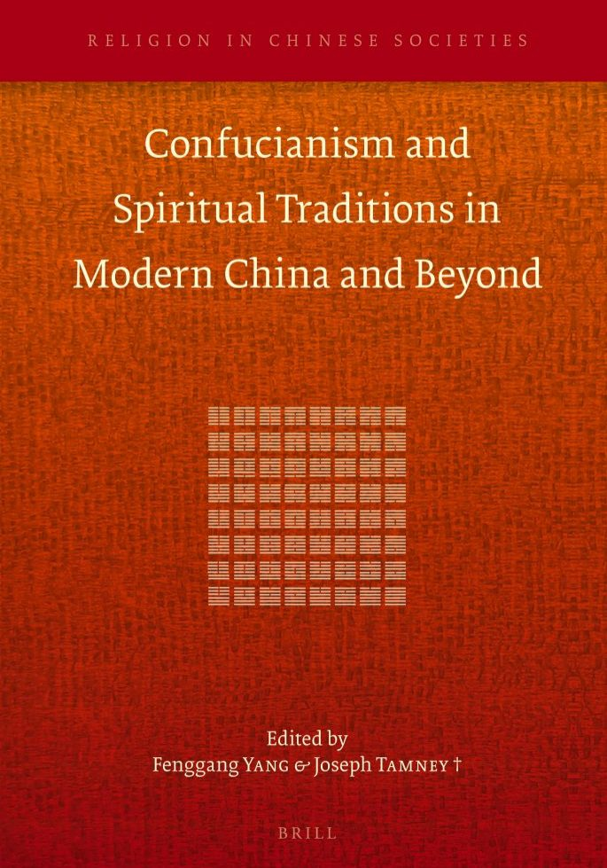 Confucianism and Spiritual Traditions in Modern China and Beyond